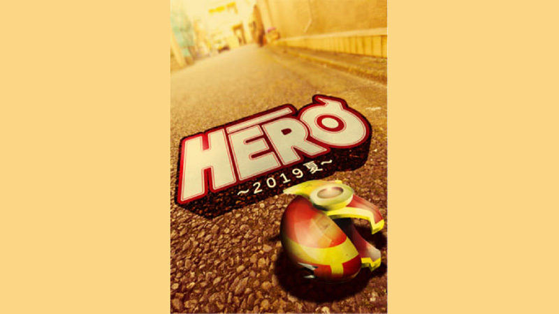 HERO~2019夏~